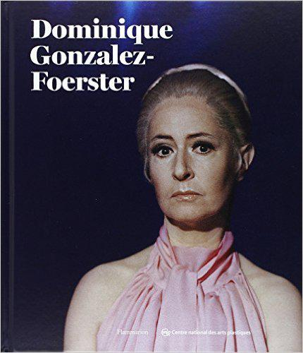 Dominique Gonzales-Foerster
